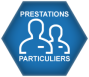 PRESTATIONS PARTICULIERS